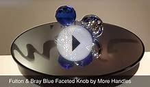 Fulton & Bray Blue Glass Crystal Faceted Door Knob